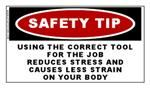 SAFETY TIP - Using the correct tool for the job.....
